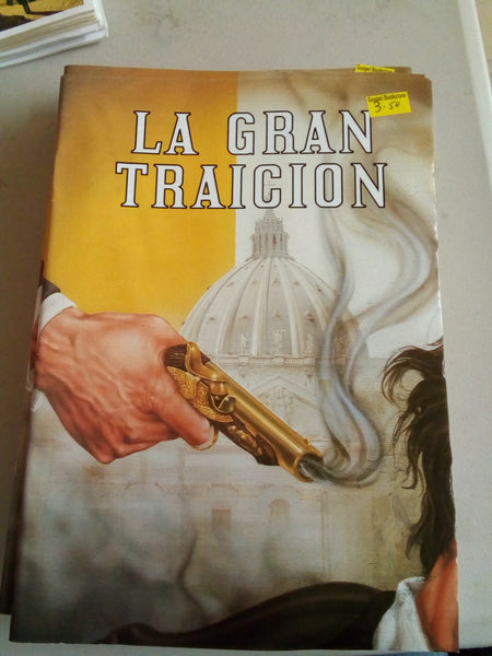 LA GRAN TRAICION