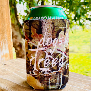 dogs R treed CAN KOOZIE - CAMOUFLAGE NEOPRENE