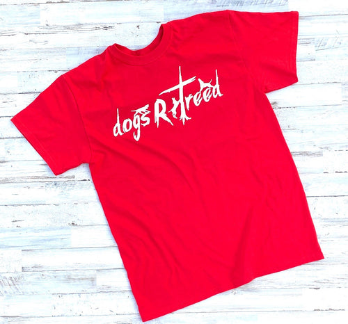 dogsRtreed TEE SHIRT - LIFE LIBERTY & dogsRtreed - RED - Unisex Style