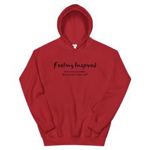 Load image into Gallery viewer, Feeling Inspired - Unisex Hoodie