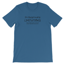 Load image into Gallery viewer, I'm Outgrowing Limitations - Unisex T-Shirt