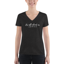 Load image into Gallery viewer, All About Me - Women's Fashion Deep V-neck Tee