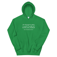 Load image into Gallery viewer, I'm Outgrowing Limitations - Unisex Hoodie