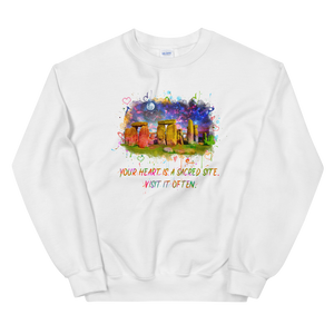 Your Heart Is A Sacred Site - Unisex Sweatshirt