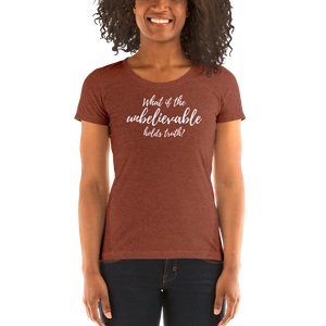 Unbelievable Truth - Ladies' short sleeve t-shirt