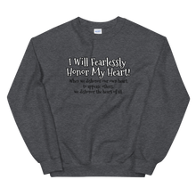 Load image into Gallery viewer, Fearlessly Honoring My Heart! - Unisex Sweatshirt