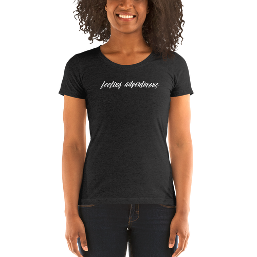 Feeling Adventurous - Ladies' short sleeve t-shirt