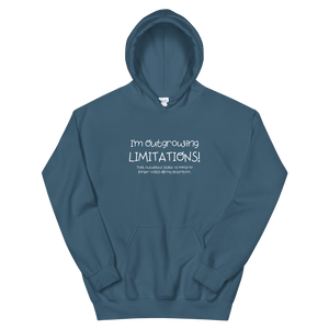 I'm Outgrowing Limitations - Unisex Hoodie