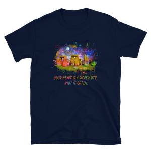 Your Heart Is A Sacred Site - Short-Sleeve Unisex T-Shirt