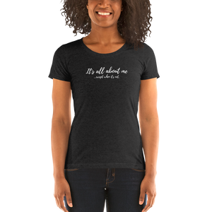 All About Me - Ladies' short sleeve t-shirt