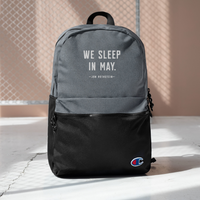 We Sleep in May Champion Backpack
