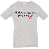 NEVER GROW UP - Infant Tee