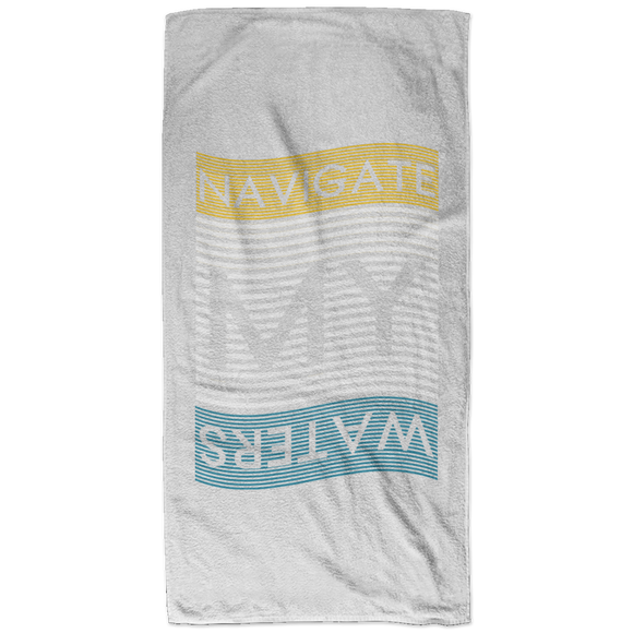 NAVIGATE MY WATERS - 32x64 Beach Towel