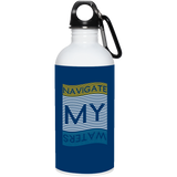 NAVIGATE MY WATERS - 20 oz. Stainless Steel Water Bottle
