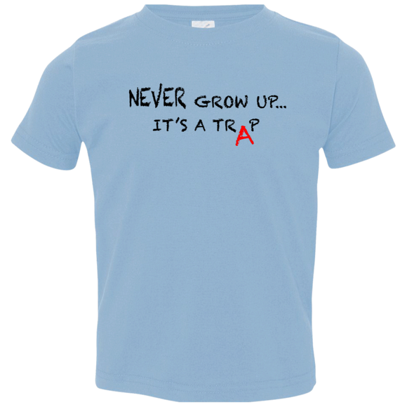 NEVER GROW UP - Toddler Tee