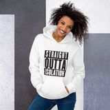 "Unisex ""Straight Outta Isolation"" Hoodie"