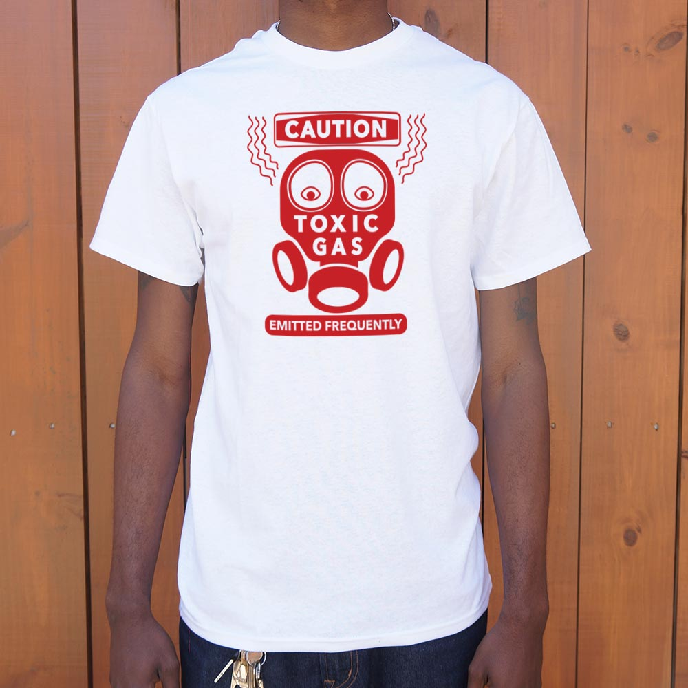 Caution Toxic Gas Emitted Frequently T-Shirt (Mens)