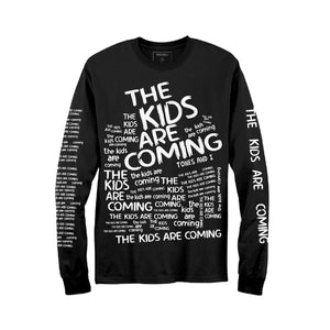 The Kids Are Coming Long Sleeve Tee
