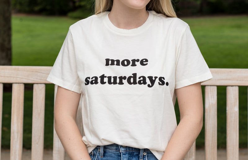 More Saturday's Tee