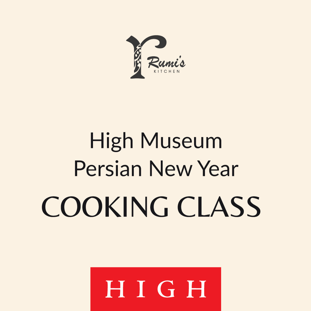 Persian Cooking 101 - High Museum Persian New Year Cooking Class Package