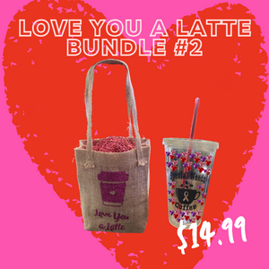 LOVE YOU A LATTE BUNDLES - VALENTINE'S DAY LIMITED EDITION
