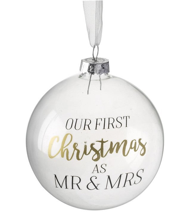 Mr & Mrs 'Our First Christmas' Glass Christmas Bauble