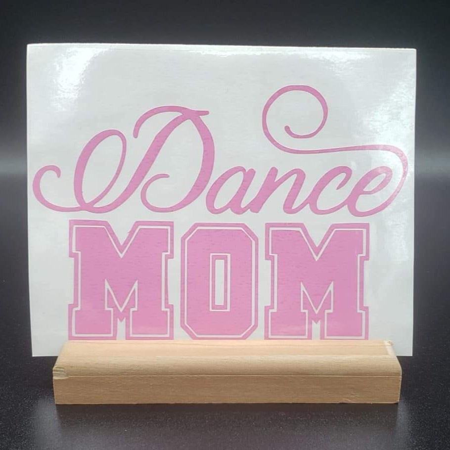 Dance Mom Vinyl Decal