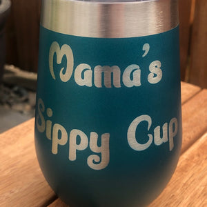Mama's Sippy Cup Wine Tumbler - Ready Made