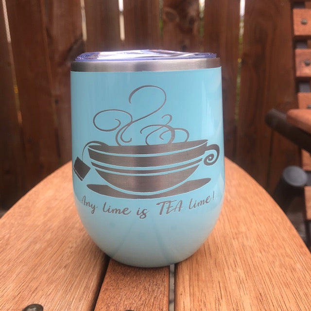 Any time is TEA time Wine Tumbler - Ready Made