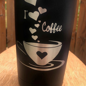 I Love Coffee Tumbler - Ready Made