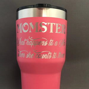 Momster, What Happens to a Mom when She Counts to Three Tumbler, 30 oz polar