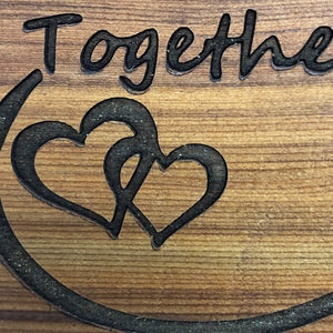 "Together Forever Infinity Loop, Cedar Wood Sign 12"" x 5"""