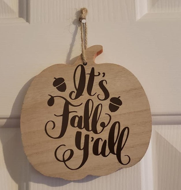 It's Fall Y'all Small Sign - Ready Made