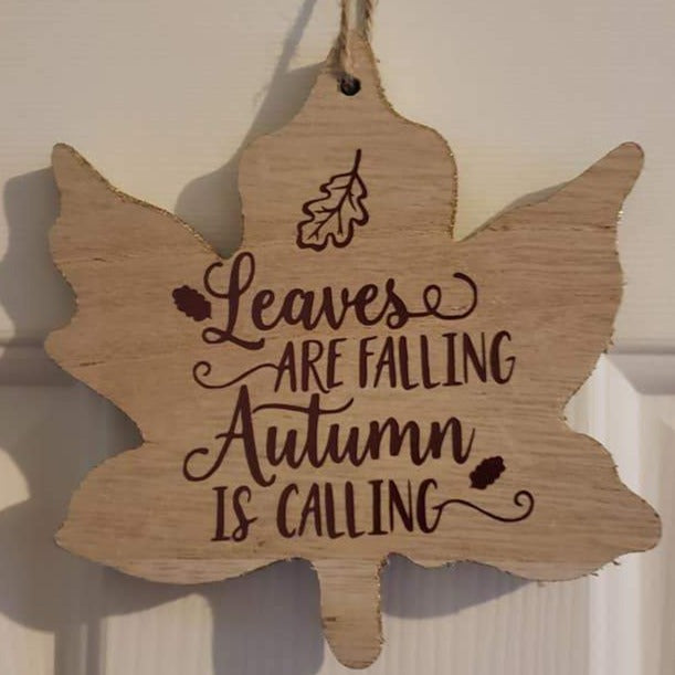 Leaves are Falling Small Sign - Ready Made