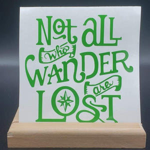 Not All Who Wonder at Lost Vinyl Decal