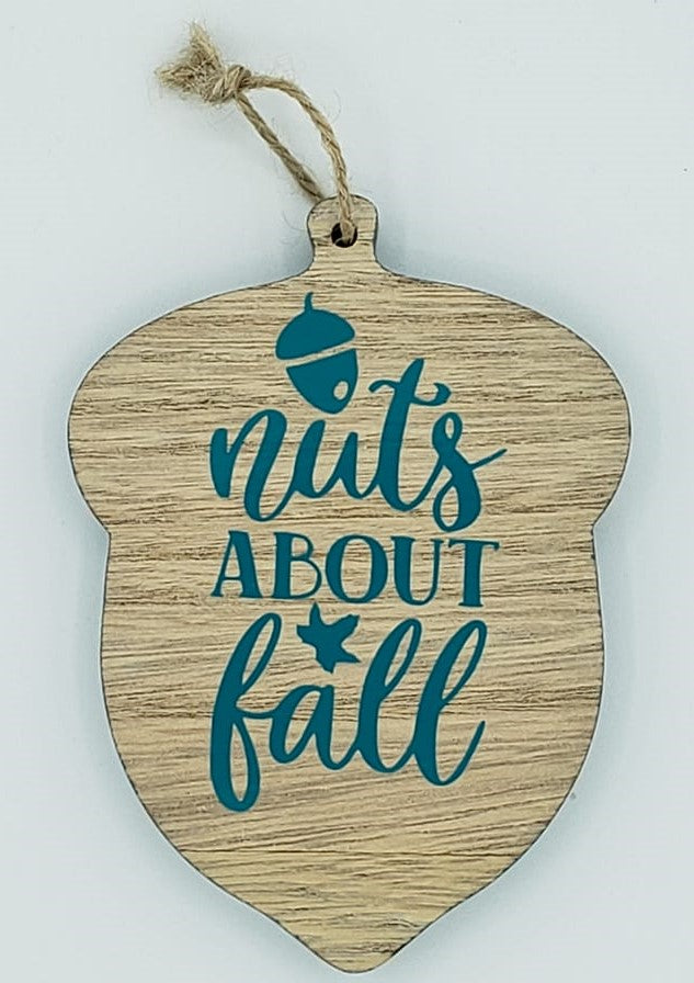 Nuts About Fall Small  Acorn Sign - Ready Made