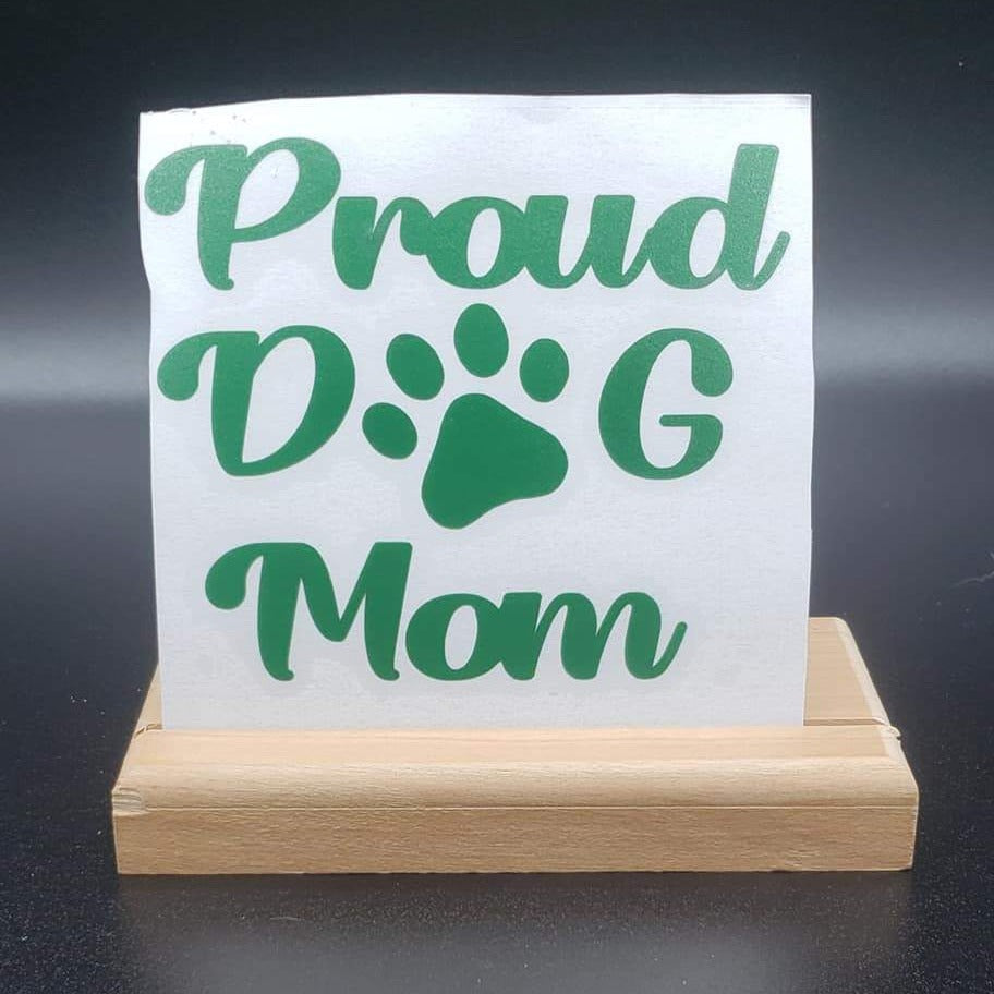 Proud Dog Mom Vinyl Decal