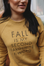 Fall is my other favorite F word Crew