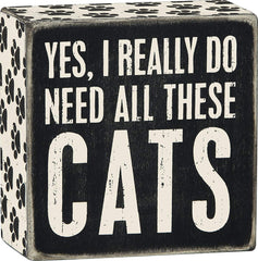 Yes, I really do need all these cats sign