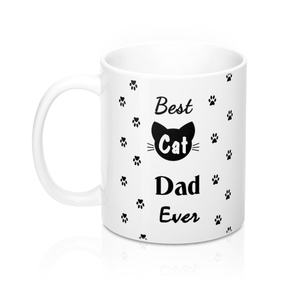 Best Cat Dad Ever Mug 11oz