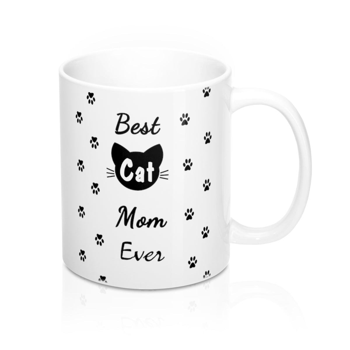Best Cat Mom Ever Mug 11oz