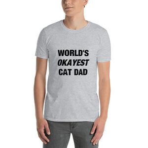 World's Okayest Cat Dad T-Shirt
