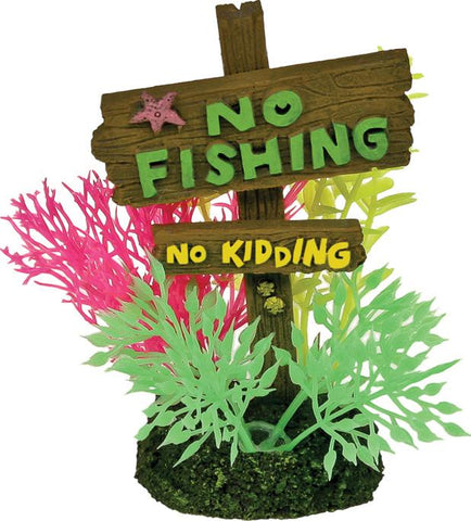 Blue Ribbon Pet Products - Exotic Environments No Fishing No Kidding Sign