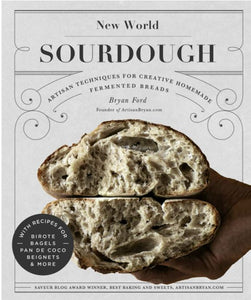New World Sourdough by Bryan Ford - Hard cover cookbook