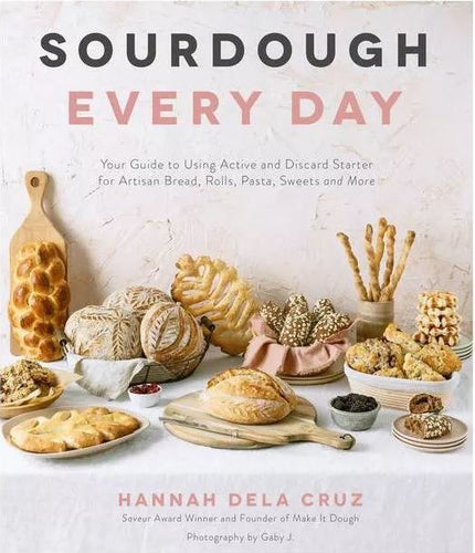 Sourdough Every Day by Hannah dela Cruz - Cookbook
