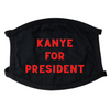 Kanye For President Face Mask