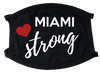 Miami Strong Face Mask