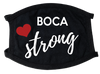 Boca Raton Strong Face Mask
