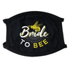 Bride To Bee Face Mask