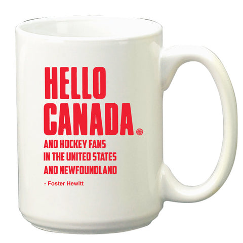 Hockey Night in Canada Hello Canada Mug